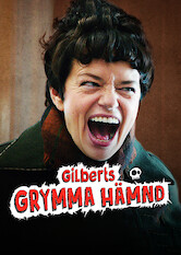 Search netflix Gilbert's Grim Revenge
